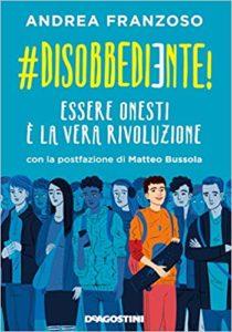 #disobbediente di Andrea Franzoso - DeAgostini Edizioni @ auditorium Istituto Salesiano San Zeno | Verona | Veneto | Italia